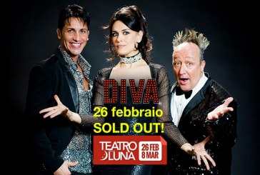 "Sold Out per ""Diva. L'amore va in scena"" il musical gay friendly"