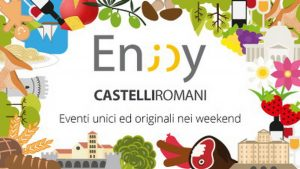 ENJOY CASTELLI ROMANI! Eventi unici ed originali nei weekend